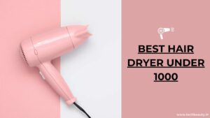best hair dryer under 1000