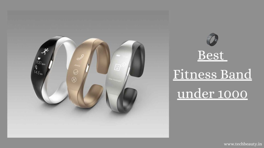 Best Fitness Band Under 1000