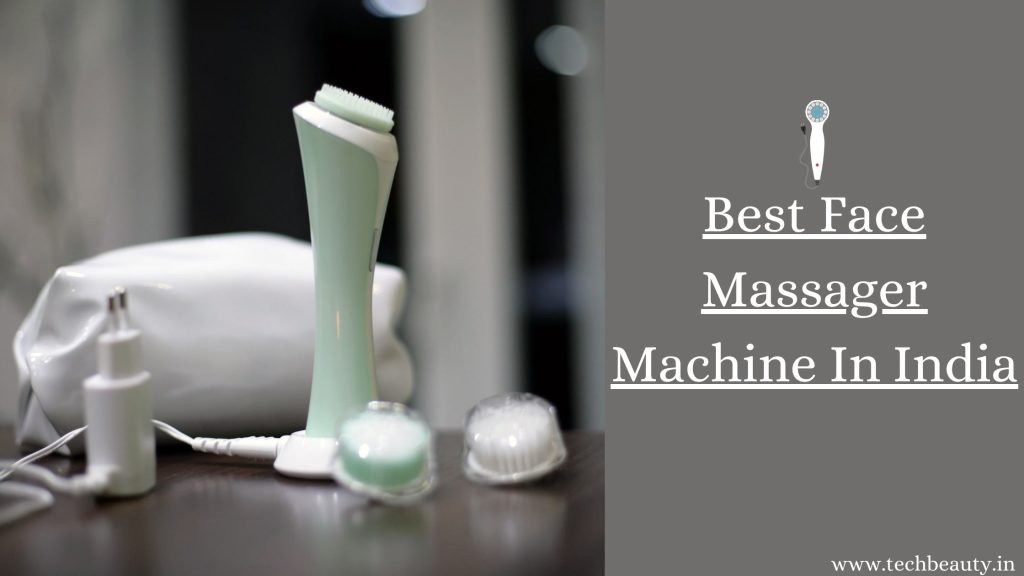 Best Face Massager Machine In India