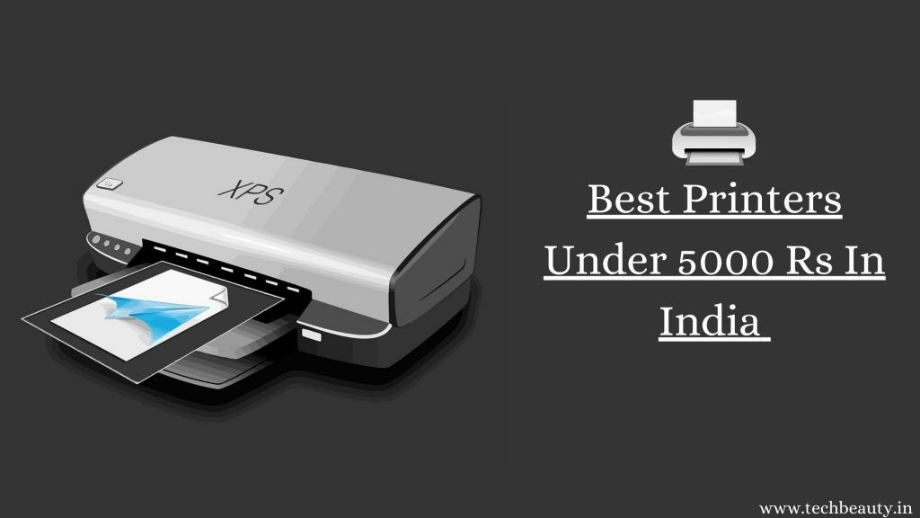 Best Printers Under 5000 Rs In India
