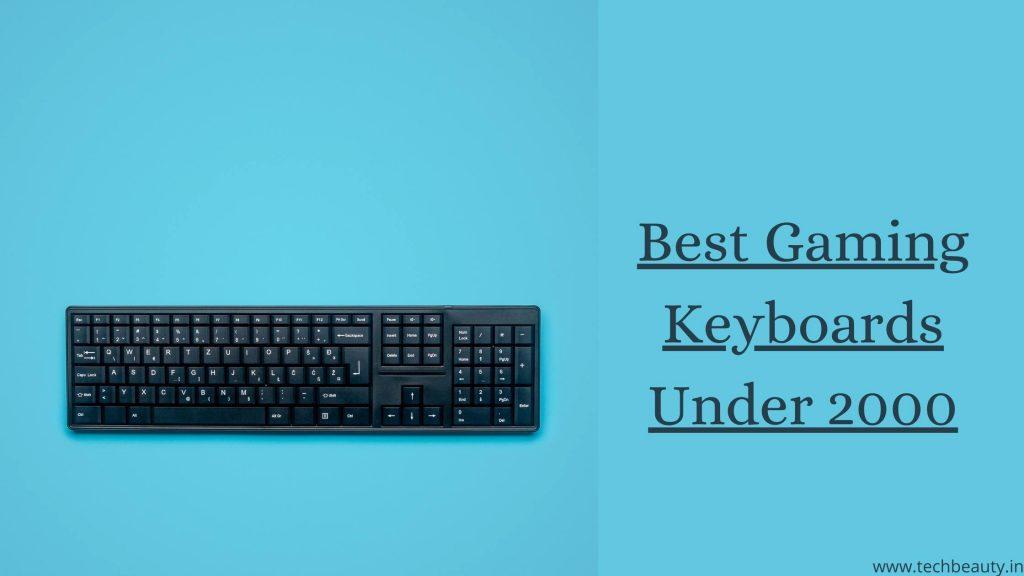 Best Gaming Keyboards Under 2000